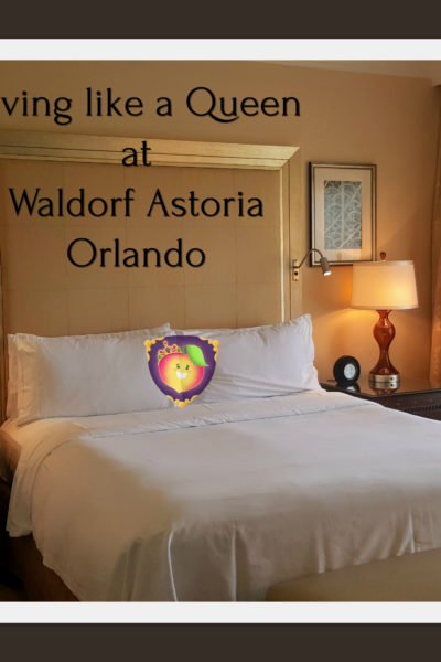 Living like a Queen at Waldorf Astoria Orlando - Just Peachy Keen with the Peachy Queen www.stayinpeachy.com